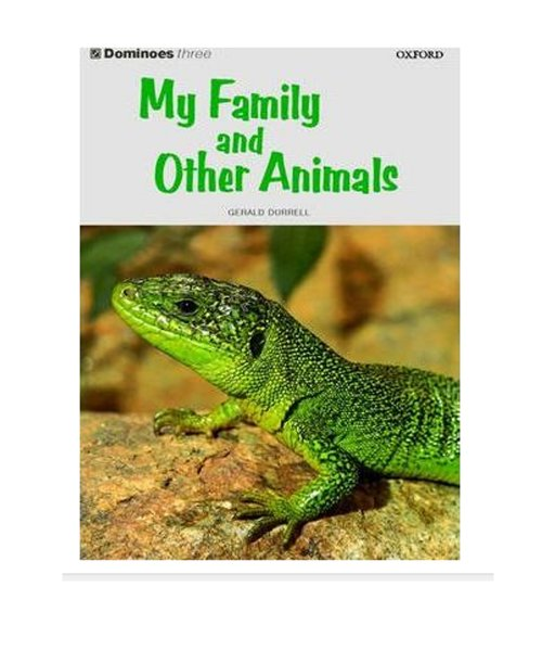 Dominoes: My Family And Other Animals Level 3